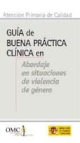 Portada de la guía Abordaje para las buenas prácticas clinicas en casos de violencia de género de Miguel Lorente